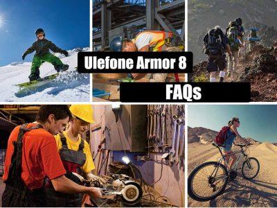 Ulefone Armor 8 FAQs