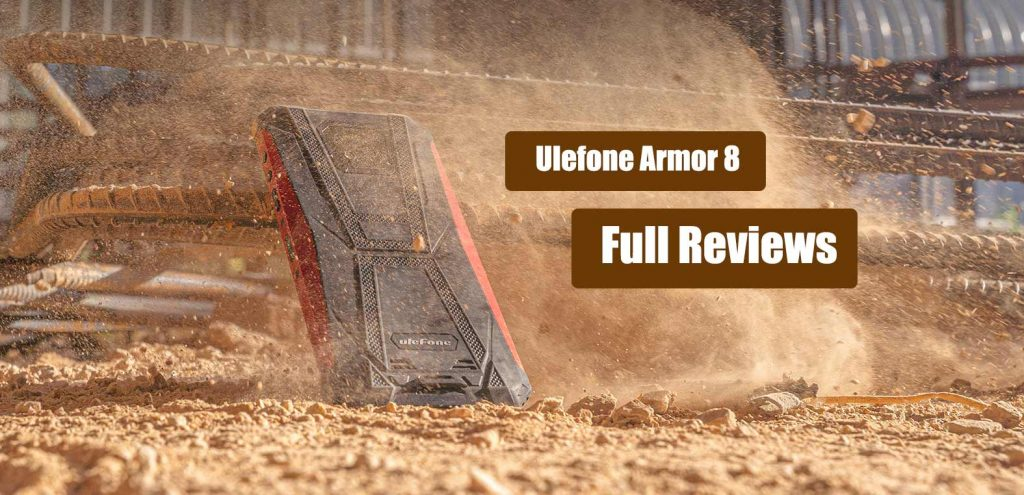 Ulefone Armor 8 review specs